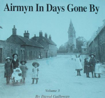 Airmyn in Days Gone By, by David Galloway (Volume 3)